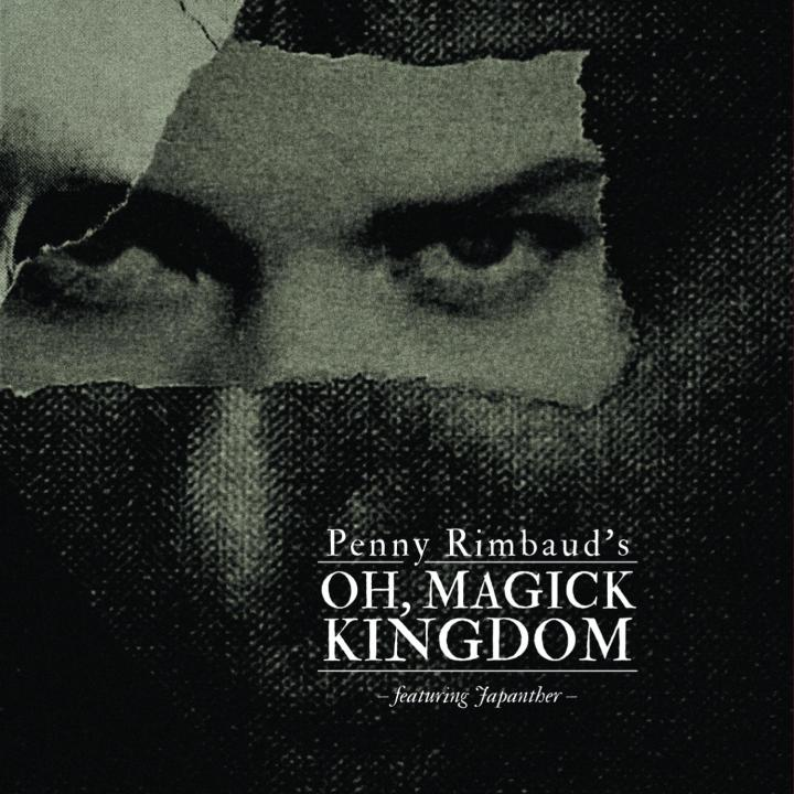 PENNY RIMBAUD - Oh Magick Kingdom - Lo res album cover for web