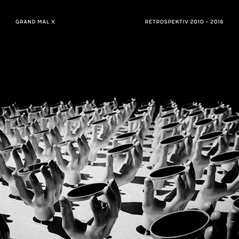 grand mal x - retrospektiv 2010 - 2016 - ant-zen-dig047-x15